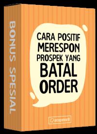 Box-Video-Cara-Positif-Merespon-Prospek-yang-Batal-Order.png